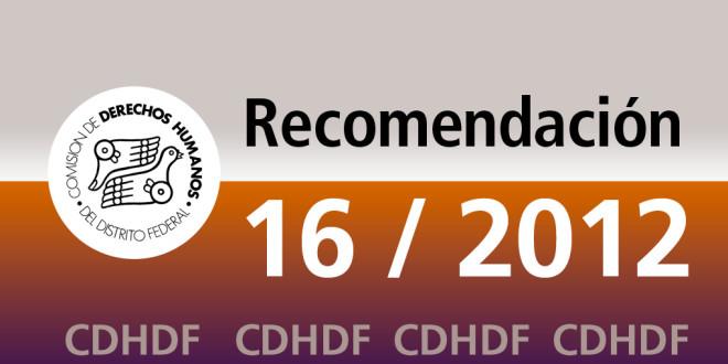 Recomendación 16/2012