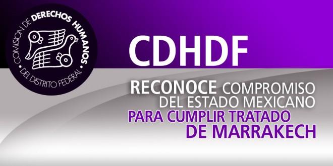 CDHDF reconoce compromiso del Estado mexicano para cumplir Tratado de Marrakech
