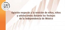 Opinión respecto a la revisión de niñas, niños y adolescentes durante los festejos de la Independencia de México