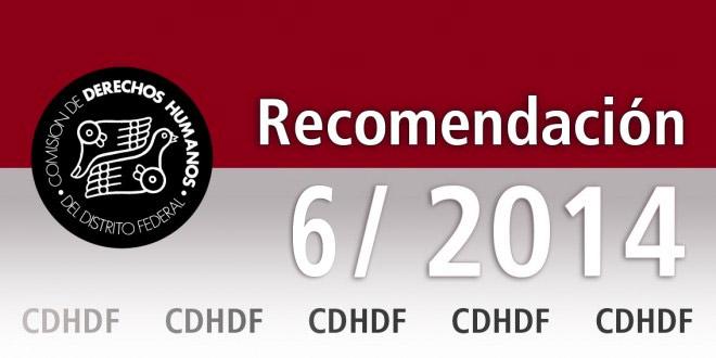 Recomendación 6/2014