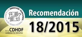 Recomendación 18/2015
