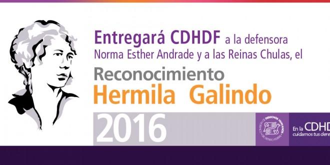 Entregará CDHDF a la defensora Norma Esther Andrade y a las Reinas Chulas Cabaret y Derechos Humanos, A.C., el Reconocimiento Hermila Galindo 2016