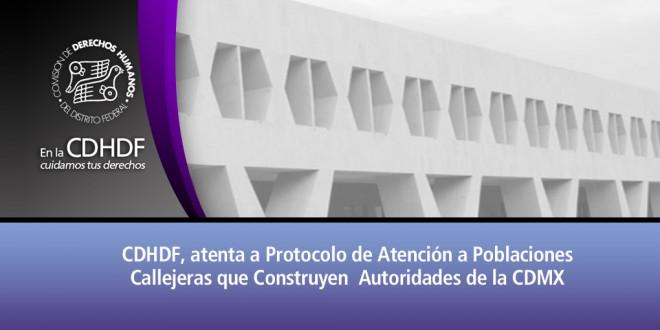 CDHDF, atenta a protocolo de atención a poblaciones callejeras que construyen autoridades de la CDMX