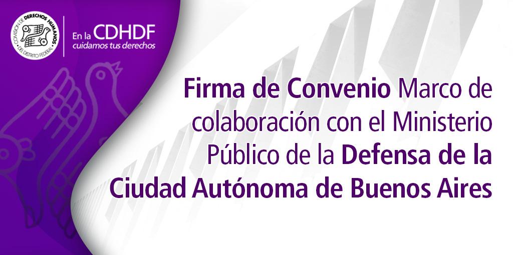 Firma de Convenio Marco de colaboración con el Ministerio Público de la Defensa de la Ciudad Autónoma de Buenos Aires @ Sala de Consejo de la CDHDF
