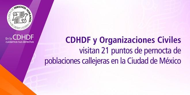 CDHDF y Organizaciones Civiles visitan 21 puntos de pernocta de poblaciones callejeras en la Ciudad de México