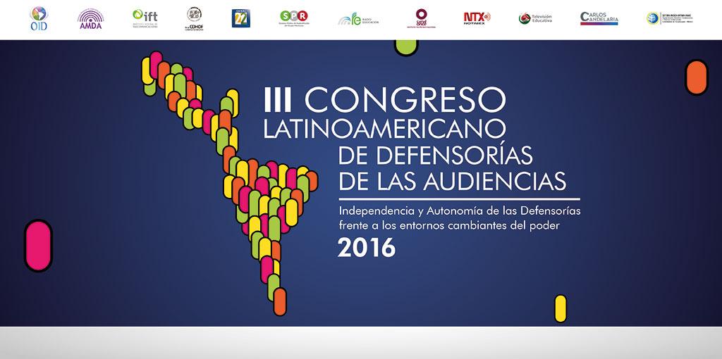 III Congreso Latinoamericano de Defensorías de las Audiencias @ CDHDF