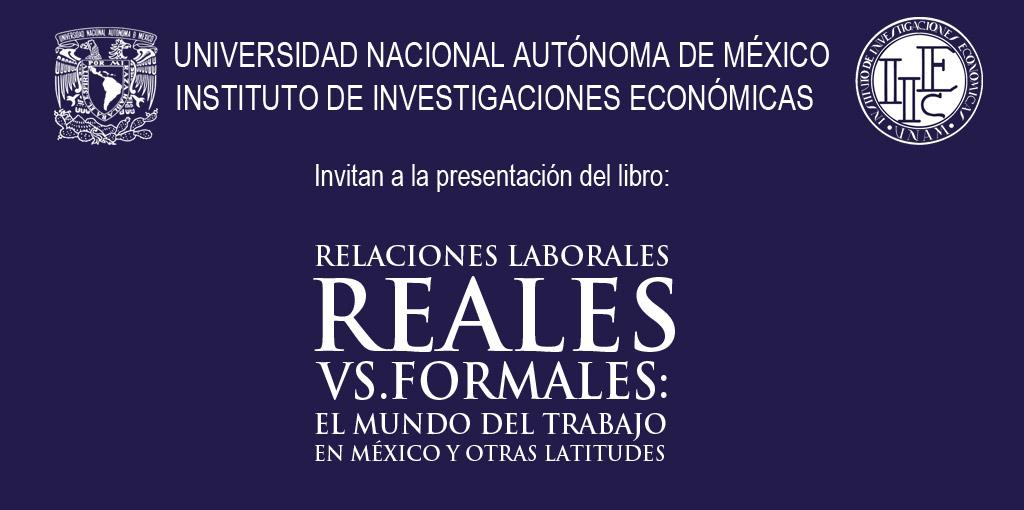 Presentación del libro: Relaciones Reales vs. Formales El Mundo del Trabajo en México y Otras Latitudes @ Fundación Casa del Poeta I.A.P.