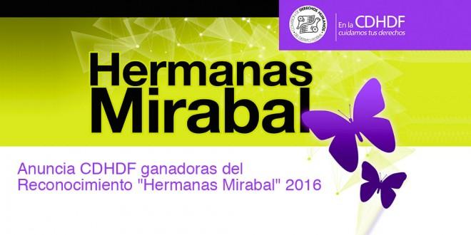 Anuncia CDHDF ganadoras del Reconocimiento «Hermanas Mirabal» 2016