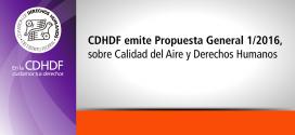 CDHDF emite Propuesta General 1/2016, sobre Calidad del Aire y Derechos Humanos