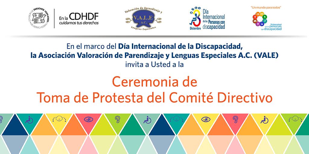 Toma de Protesta de Mesa Directiva de la Asociación Valoración de Aprendizaje y Lenguas Especiales (VALE) A.C. @ Salón Digna Ochoa de la CDHDF