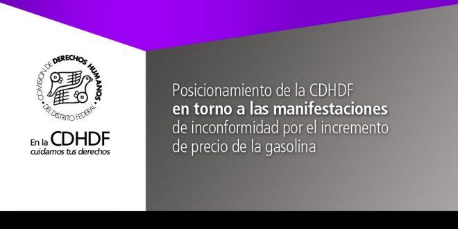 Posicionamiento de la CDHDF en torno a las manifestaciones de inconformidad por el incremento de precio de la gasolina