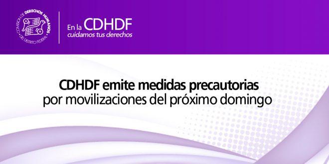 CDHDF emite medidas precautorias por movilizaciones del próximo domingo