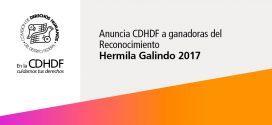 Anuncia CDHDF a ganadoras del Reconocimiento Hermila Galindo 2017