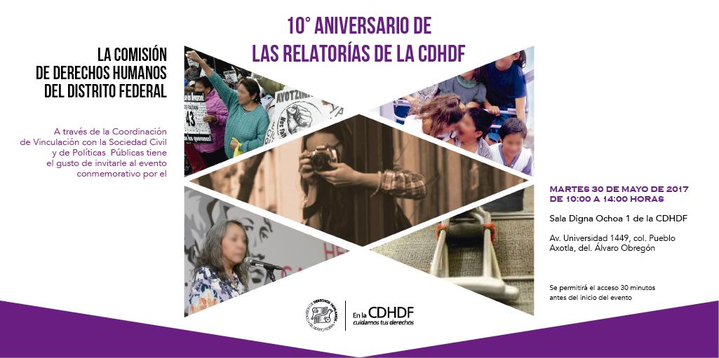 10º Aniversario de las Relatorías de la CDHDF @ CDHDF
