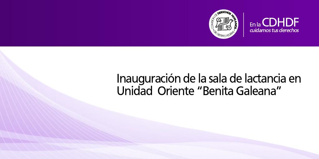 """Inauguración de la sala de lactancia en Unidad  Oriente """"Benita Galeana"""" @ Unidad Oriente """"Benita Galeana"""""""