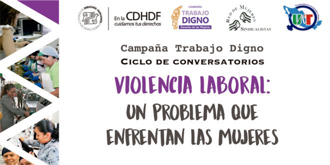 Violencia Laboral: Un problema que enfrentan las mujeres