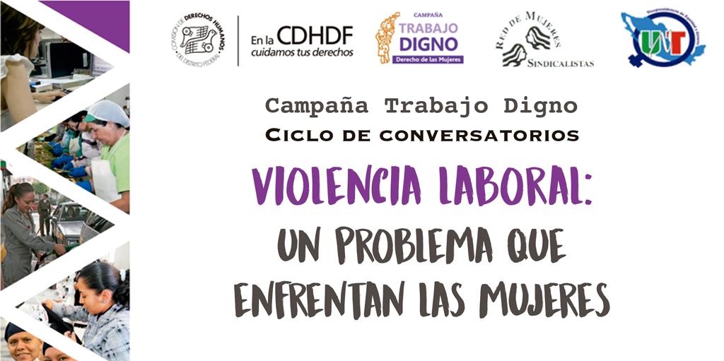Violencia Laboral: Un problema que enfrentan las mujeres @ CDHDF