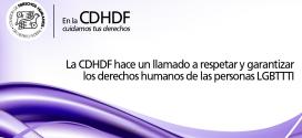 La CDHDF hace un llamado a respetar y garantizar los derechos humanos de las personas LGBTTTI