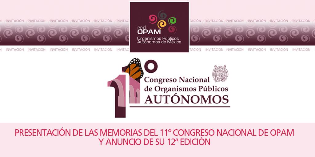 Presentación de las Memorias del 11° Congreso Nacional de Organismos Públicos Autónomos de México @ CDHDF