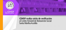 CDHDF realiza visita de verificación al Centro Femenil de Reinserción Social Santa Martha Acatitla