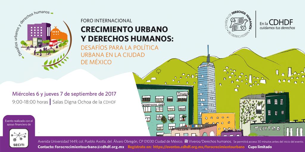 Foro Internacional: Crecimiento Urbano y Derechos Humanos @ CDHDF
