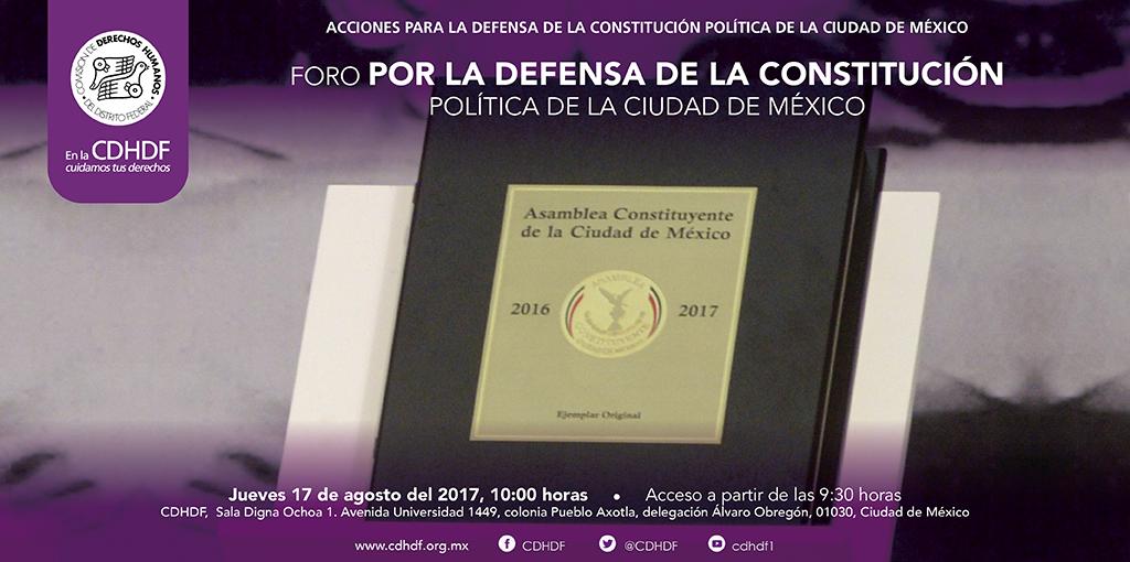 Foro por la defensa de la de la Constitución Política de la Ciudad de México @ CDHDF