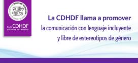 La CDHDF llama a promover la comunicación con lenguaje incluyente y libre de estereotipos de género