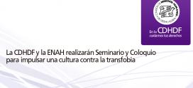 La CDHDF y la ENAH realizarán seminario y coloquio para impulsar una cultura contra la transfobia