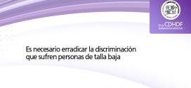 Necesario erradicar la discriminación que sufren personas de talla baja