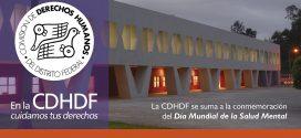 La CDHDF se suma a la conmemoración del Día Mundial de la Salud Mental