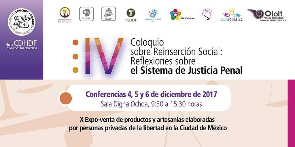 IV Coloquio sobre Reinserción Social: Reflexiones sobre el Sistema de Justicia Penal @ CDHDF