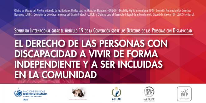 Seminario Internacional sobre el Artículo 19 de la Convención de las Personas con Discapacidad