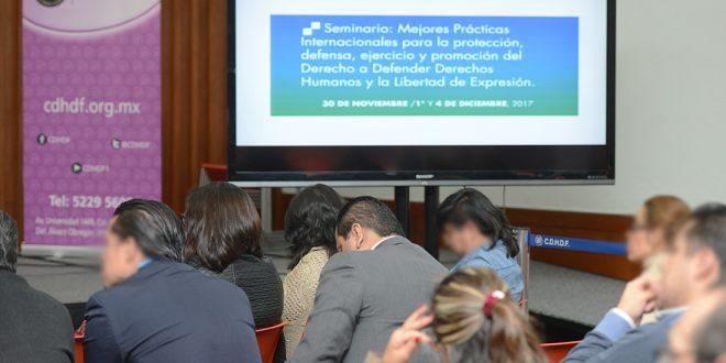 """Galería: 1er. día Seminario """"Mejores Prácticas Internacionales para Protección, Defensa, Ejercicio y Promoción del Derecho a Defender DDHH y Libertad de Expresión""""."""