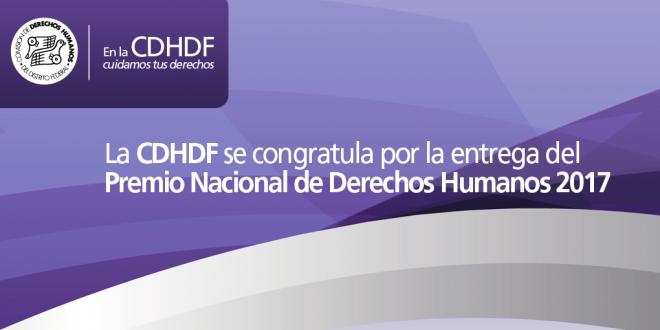 La CDHDF se congratula por la entrega del Premio Nacional de Derechos Humanos 2017