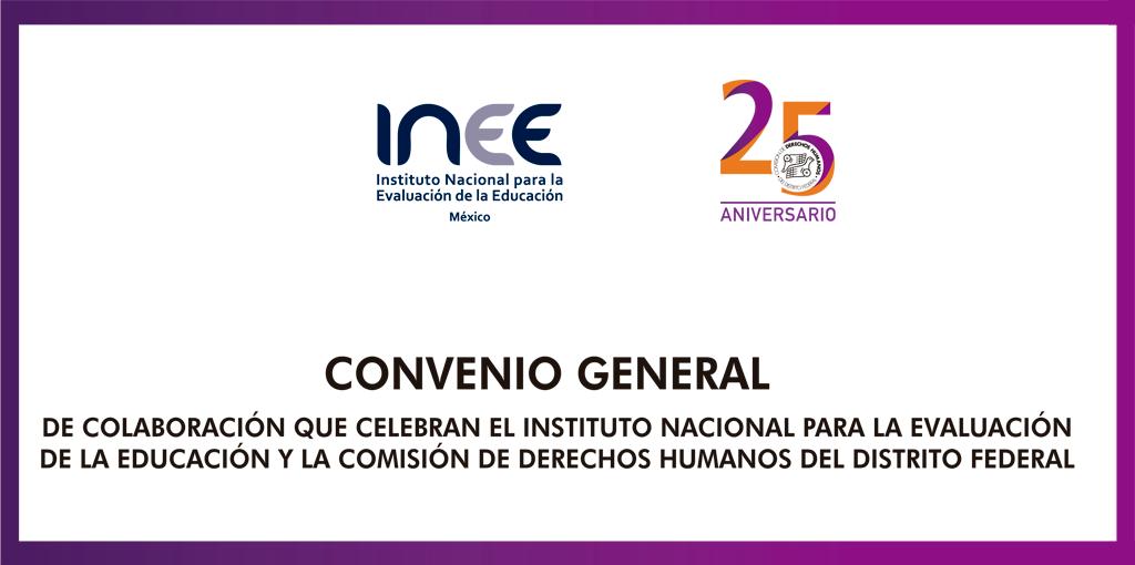 Firma de Convenio de Colaboración entre INEE y CDHDF @ CDHDF