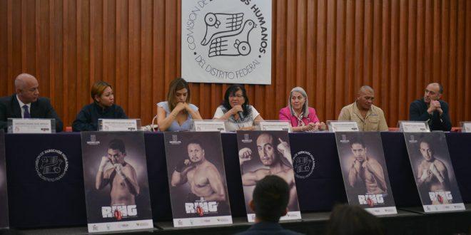 """Palabras de la Presidenta de la CDHDF, Nashieli Ramírez Hernández, en la presentación del """"Programa Ring. Boxeando para la Reinserción""""."""