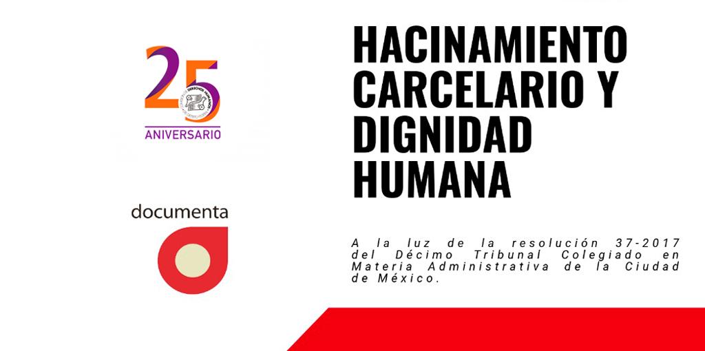 Hacinamiento Carcelario y Dignidad Humana @ CDHDF