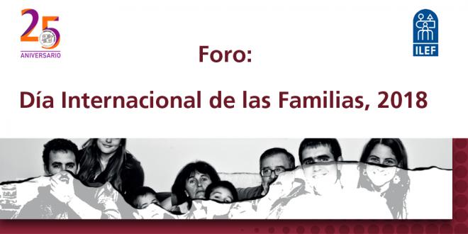 Foro Día Internacional de las Familias 2018.