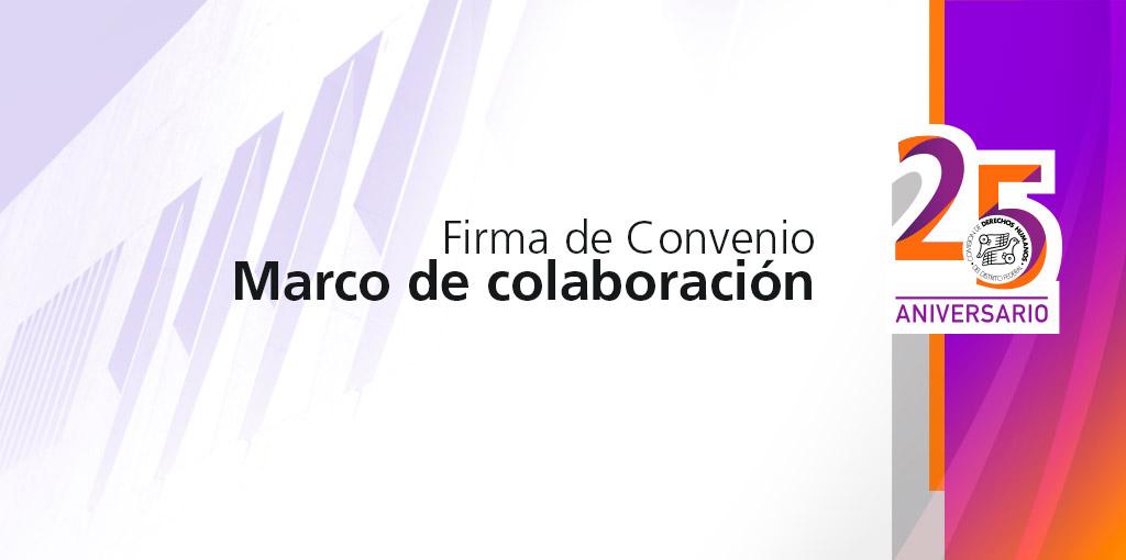 Firma de Convenio Marco de Colaboración con la Junta Local de Conciliación y Arbitraje de la Ciudad de México @ CDHDF