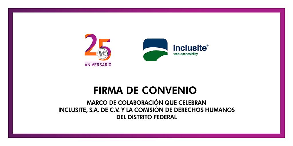 Firma del Convenio Marco de Colaboración entre Inclusite, S.A. de C.V. y este Organismo @ CDHDF