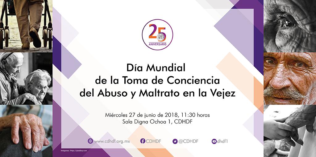 Invitación Día Mundial de la Toma de Conciencia del Abuso y Maltrato en la Vejez @ Sala Digna Ochoa 1 CDHDF