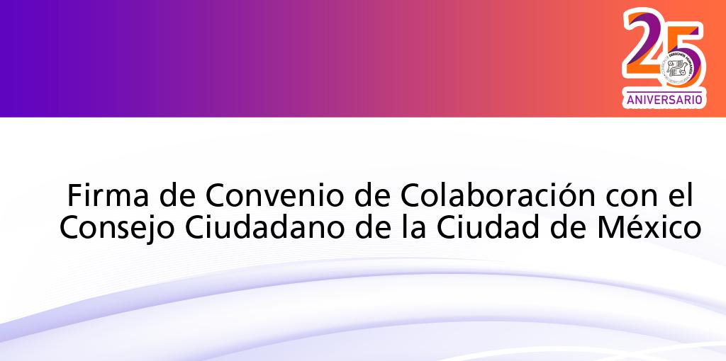 Firma de Convenio de Colaboración con el CCCDMX @ CDHDF