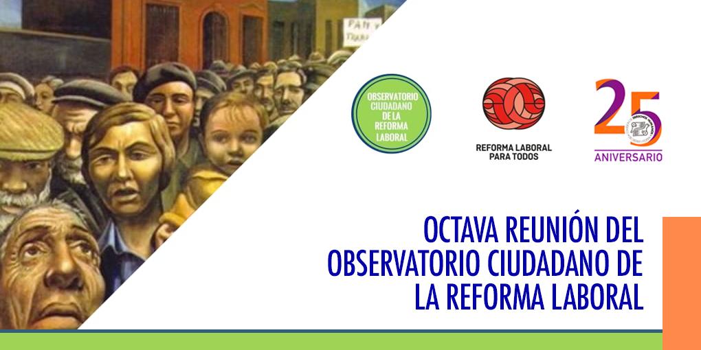 Octava Reunión del Observatorio Ciudadano de la Reforma Laboral @ CDHDF