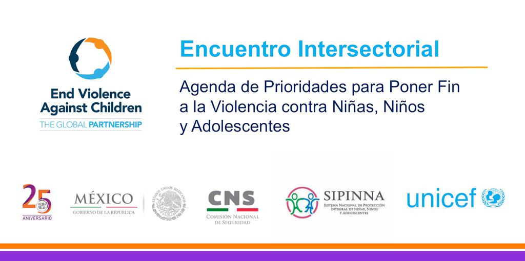 Encuentro Intersectorial, Agenda de Prioridades para Poner Fin a la Violencia contra Niñas, Niños y Adolescentes @ CDHDF