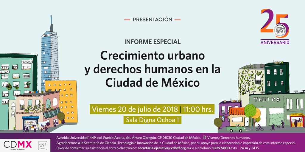 Informe Especial: Crecimiento Urbano y Derechos Humanos en la Ciudad de México @ CDHDF