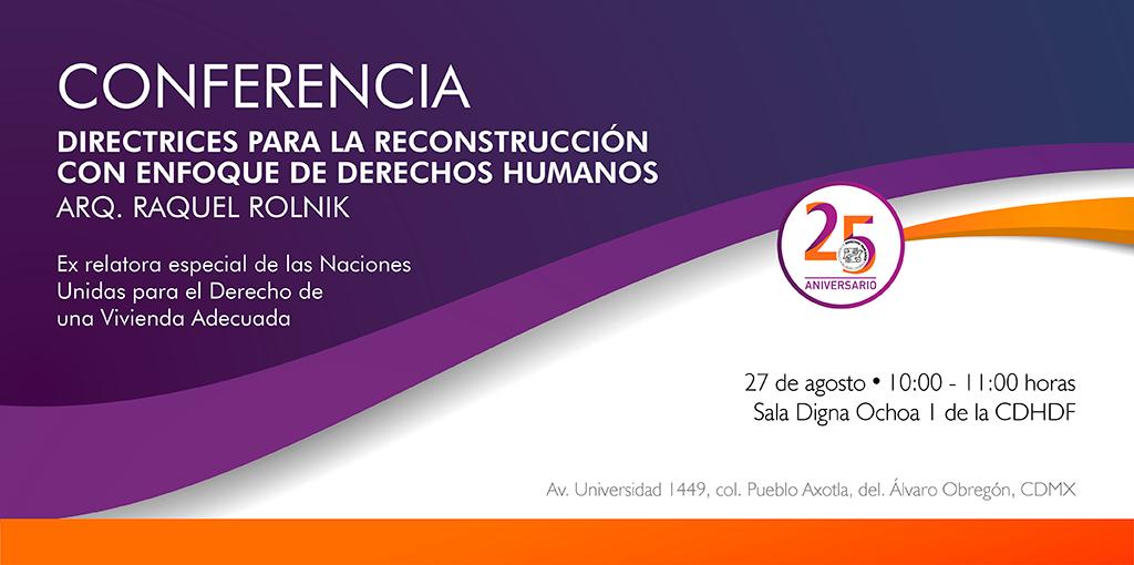 Conferencia Directrices para la Reconstrucción con Enfoque de Derechos Humanos @ CDHDF