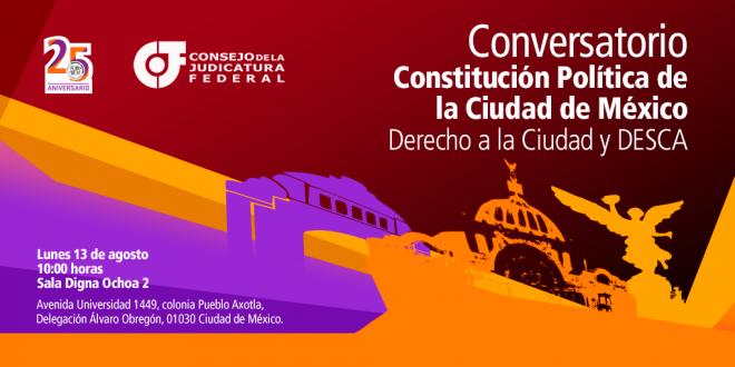 Conversatorio Constitución Política de la Ciudad de México Derecho a la Ciudad y DESCA