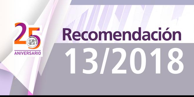 Recomendación 13/2018