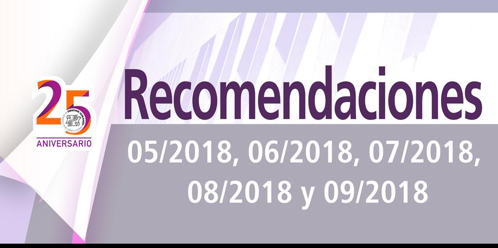 Presentación de lasRecomendaciones 05/2018, 06/2018, 07/2018, 08/2018 y 09/2018 @ CDHDF