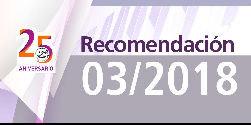 Presentación de laRecomendación 03/2018 @ CDHDF
